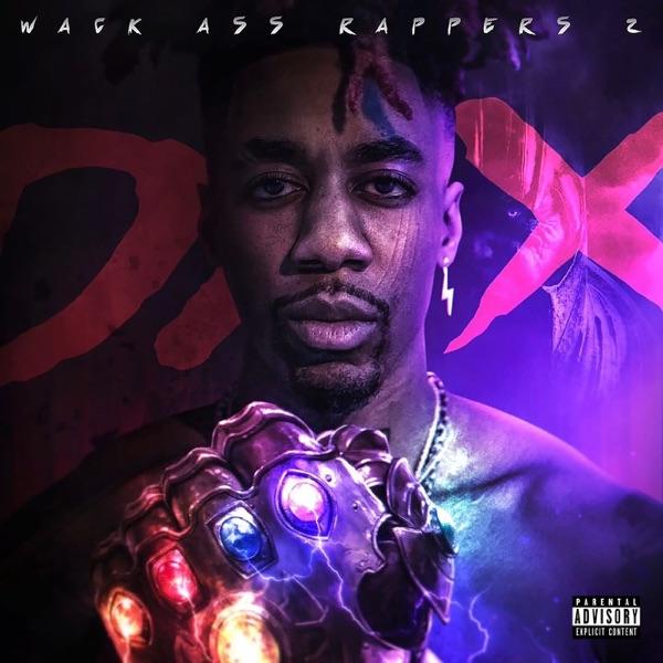 Wack Ass Rappers 2 - Single