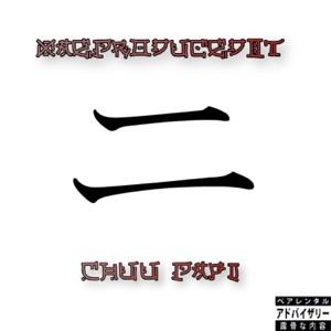 XaeProducedIt - II feat. Chuu Papi
