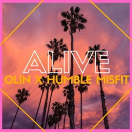 Alive Feat Humble Misfit