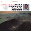 If I Ruled the World: Songs for the Jet Set (I Don't Need Her), Tony Bennett
