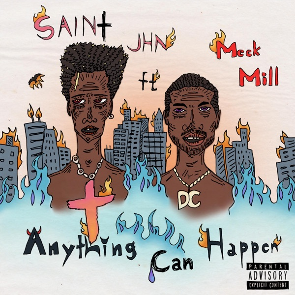 Anything Can Happen (feat. Meek Mill) - Single