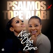 Kos'oba Bire (feat. Tope Alabi) - Psalmos