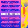 Mixed Emotions by PEARL CENTER X Soulflex