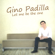 Why Can't It Be - Gino Padilla