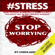 Chris Adkins - #STRESS: How to Stop Worrying and Start Living a Peaceful Life in the Present Moment (Unabridged)