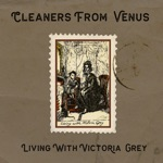Living With Victoria Grey