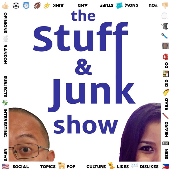the Stuff & Junk show | Listen Free on Castbox