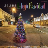 Los Lobos - It's Christmas Time in Texas
