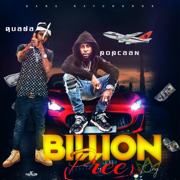 Billion Pree (K.I.n.G.) - Single [feat. Popcaan] - Single
