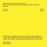 Auguste Vickunaite & Hugo Esquinca - Part II
