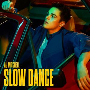 AJ Mitchell - Slow Dance - EP