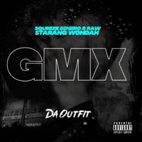 GMX (feat. Starang Wondah, Raw & Squeeze Dinero) - Single