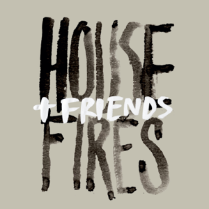 Housefires - Housefires + Friends (Live)