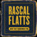 Rascal Flatts How They Remember You - Rascal Flatts