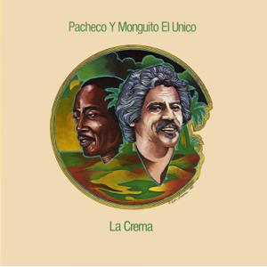 """Johnny Pacheco & Monguito """"El Único"""" Santamaría - La Crema"""