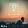 Aron Matthews - Over Again (feat. Montan) Grafik