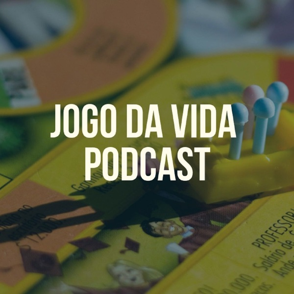 Jogo da Vida Podcast