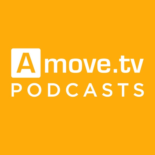 Amove.tv Podcasts