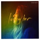 Katie Pruitt - Loving Her