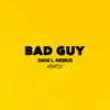 Dani L. Mebius - Bad Guy (Remix) artwork