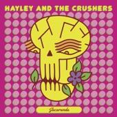 Hayley and the Crushers - Jacaranda
