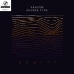 Random - Sanity (feat. Andrea Turk)