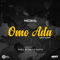 Ukraine Top 10 Songs - Omo Ada (Dem Sleep) - Medikal