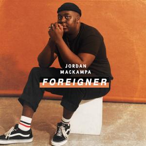 Jordan Mackampa - Foreigner