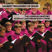 Sacred Treasures of Spain - The London Oratory Schola Cantorum Boys Choir - The London Oratory Schola Cantorum Boys Choir