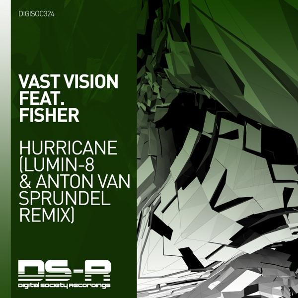 Hurricane (Lumin-8 & Anton van Sprundel Remix) [feat. Fisher] - Single