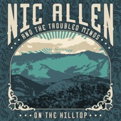 Nic Allen & the Troubled Minds - For Heaven's Sake