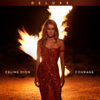 Céline Dion - Courage (Deluxe Edition)  artwork