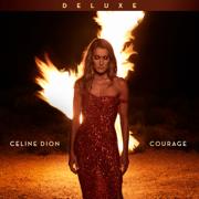 Courage (Deluxe Edition) - Céline Dion - Céline Dion