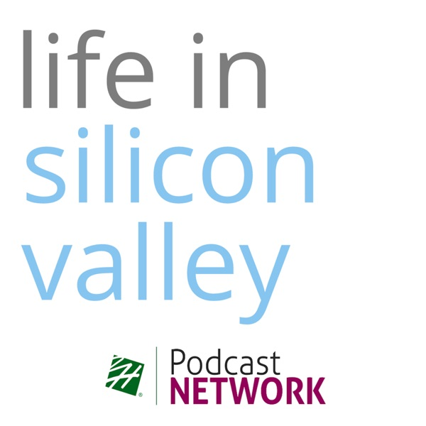 Life in Silicon Valley