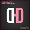 Miss Behavin - Such a Good Feelin' (Lee Haslam vs Guyver Remix) artwork