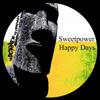 Sweetpower - Happy Days artwork