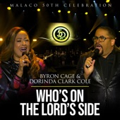 Byron Cage,Dorinda Clark Cole - Who's On The Lord's Side
