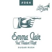Emma Clair - Sugar Rush (feat. Madam Misfit)