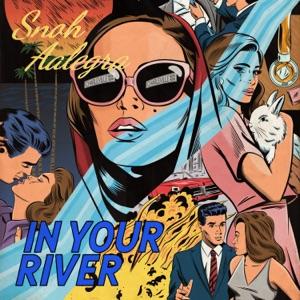 Snoh Aalegra - In Your River