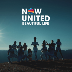 Now United - Beautiful Life