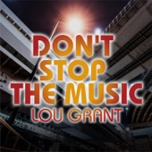 Lou Grant - DON'T STOP THE MUSIC (EUROBEAT VERSION)