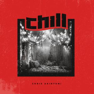 Chris Akinyemi - Chill