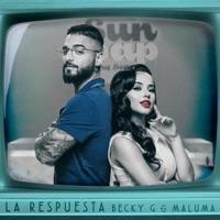 La Respuesta - Becky G & Maluma