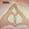 Robin Thicke - That's What Love Can Do  artwork
