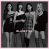 BLACKPINK - Kill This Love (Japan Version) - EP