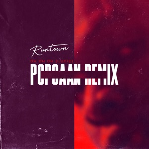 Runtown - Oh Oh Oh (Lucie) [Popcaan Remix]