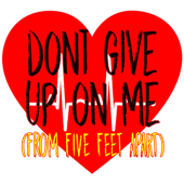 [Download] Don't Give Up On Me (From Five Feet Apart) [Originally Performed by Andy Grammer] [Instrumental] MP3