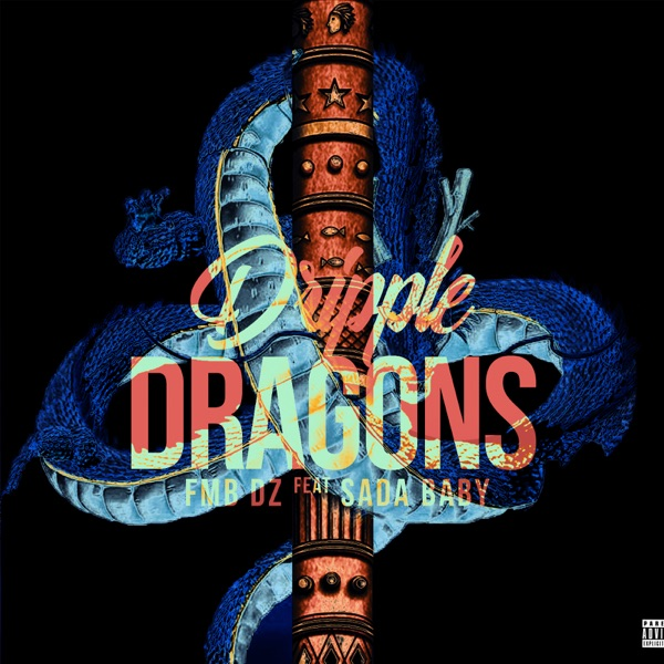Dripple Dragons (feat. Sada Baby) - Single