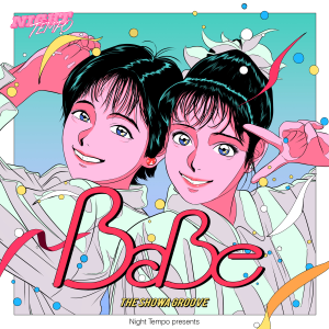 Night Tempo , BaBe - Give Me Up (Night Tempo Showa Groove Mix)