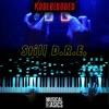 Musicalbasics - Still D.R.E. (feat. kodeblooded MusicalBasics Remix)